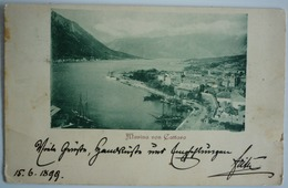 MONTENEGRO - KOTOR - CATTARO MARINA VON CATTARO 1899 - Montenegro