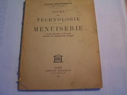 Cours De Technologie - Menuiserie - Elèves De 3 ème Des Ecoles De L'Enseignement Technique Par Jacques Heurtematte - Bricolage / Technique