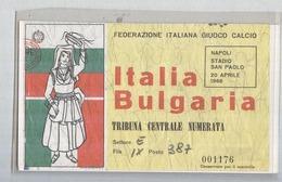 ITALIA-BULGARIA...APRILE 1968...CALCIO..FOOTBALL..SOCCER...TICKET....BIGLIETTO  PARTITA - Match Tickets