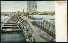 "INDIA THE HOOGHLY BRIDGE CALCUTTA Cancellation ""MANOVI PAR 10/7/1907 -"" - India"