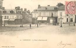 LIANCOURT LA PLACE LA ROCHEFOUCAULD - Liancourt