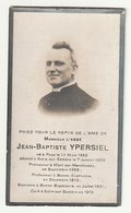 Décès Abbé Jean Baptiste YPERSIEL Roux 1866 Solre-sur-Sambre 1922 Professeur Mont-sur-Marchienne, Bonne-Espérance - Devotion Images