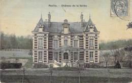"""76 - PAVILLY : Chateau De La Vallée - CPA Colorisée """" Plastifiée """" - Seine Maritime - Pavilly"""
