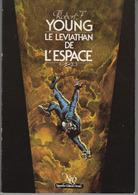 LE LEVIATHAN DE L ESPACE NEO N° 142 Tirage Limité. Voir Description Et Scans - Fantastic