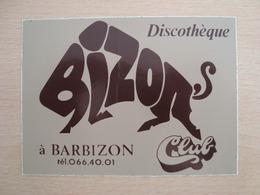 AUTOCOLLANT DISCOTHEQUE BIZON CLUB A BARBIZON - Pegatinas