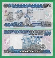 NIGERIA - 50 NAIRA - 2004 – UNC - Nigeria