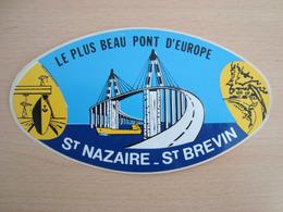 AUTOCOLLANT LE PLUS BEAU PONT D'EUROPE SAINT NAZAIRE - Aufkleber