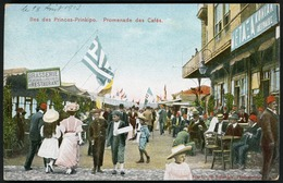 ILES DES PRINCES PRINKIPO Promenade Des Cafés (actuellement Büyükada, île Dans La Mer De Marmara). - Turchia