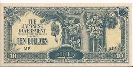 Malesia/Malaysia - British Malaya - The Japanese Government - 10 $ Dollars 1942/44 - P.M7b - UNC - Malaysia