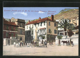 Artista-Postal Gibraltar, Gunners Parade With H.M. The Late Queen Victoria's Monument - Gibraltar