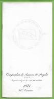 Angola - Companhia De Assucar - Relatório Do Conselho De Administração, Balanço E Contas - Parecer Do Conselho Fiscal - Portugal