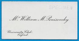 Carte De Visite Mr William M. PONISOVSKY University Club OXFORD (specimen) - Visitenkarten