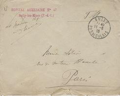 """1915-  Enveloppe De BULLY / PAS DE CALAIS  En F M  """" HOPITAL AUXILIAIRE N°47 / Bully-les-Mines ( P-de-C.) - Oorlog 1914-18"""