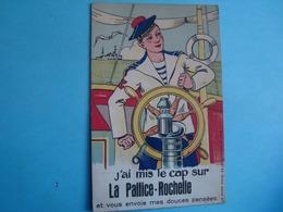 17 - La Rochelle - Carte à Système - J'ai Mis Le Cap Sur La Pallice-Rochelle - La Rochelle