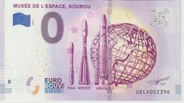 Billet Touristique 0 Euro Souvenir France Guyane Musée De L'Espace Kourou 2019-1 N°UELV002396 - Essais Privés / Non-officiels