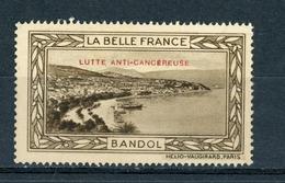 FRANCE - LUTTE ANTI-CANCEREUSE - LA BELLE FRANCE  - BANDOL  (*) - Sonstige