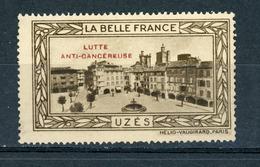 FRANCE - LUTTE ANTI-CANCEREUSE - LA BELLE FRANCE  - UZES  (*) - Autres