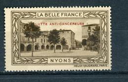 FRANCE - LUTTE ANTI-CANCEREUSE - LA BELLE FRANCE  - NYONS  (*) - Sonstige