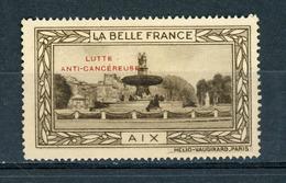 FRANCE - LUTTE ANTI-CANCEREUSE - LA BELLE FRANCE  - AIX (*) - Sonstige
