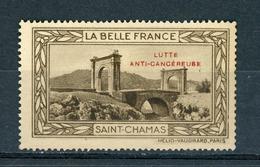 FRANCE - LUTTE ANTI-CANCEREUSE - LA BELLE FRANCE  - SAINT-CHAMAS (*) - Sonstige