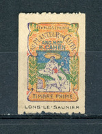 TIMBRE PRIME - AU PLANTEUR DE CAIFEA - LONS-LE-SAULNIER (*) - Erinnophilie