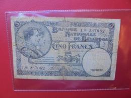 BELGIQUE 5 FRANCS 1938 CIRCULER (B.7) - [ 2] 1831-... : Regno Del Belgio
