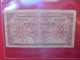 BELGIQUE 5 FRANCS 1943 CIRCULER (B.7) - [ 2] 1831-... : Reino De Bélgica