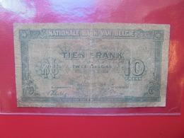 BELGIQUE 10 FRANCS 1943 CIRCULER (B.7) - [ 2] 1831-... : Koninkrijk België