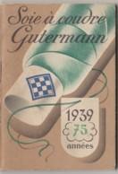 V24- Calendrier Agenda 1937 (complet) Soie à Coudre GUTERMANN (quelques Scans) - Calendari