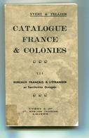 FRANCE- Catalogue Sur Les Bureaux Français à L'étranger De Chez Yvert Et Tellier- 1940 - France