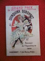 QUINQUINA DUBONNET CALENDRIER ILLUSTRE PAR CHERET SOUVENIR EXPOSITION 1900 - Calendari