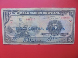 BOLIVIE 5 BOLIVIANOS 1929/1911 CIRCULER  (B.7) - Bolivie