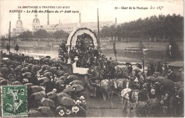 FR44  NANTES - Fête Des Fleurs 1910 - Char De Ma Musique - Animée - Belle - Carnevale