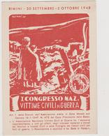 I° Congresso Naz. Vittime Civili Di Guerra , Rimini 1948 , Illustrata Da Ossani  - F.G - 1948 - Eventi