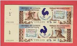 BILLET DE LOTERIE 1947 OEUVRES DE L UNION FEDERALE DES COMBATTANTS ET DES VICTIMES DE LA GUERRE DIXIEME LE COQ - Biglietti Della Lotteria