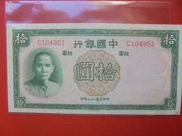 CHINE 10 YUAN 1937 CIRCULER  (B.7) - Chine