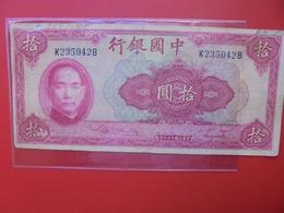 CHINE 10 YUAN 1940 CIRCULER  (B.7) - Chine