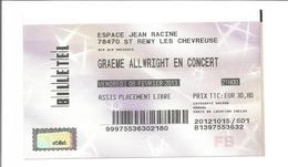 """Ticket De Concert """" Graeme ALLWRIGHT """" St Remy Les Chevreuses 2013 - Concert Tickets"""