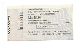 "Ticket De Concert "" RUDA SALSKA "" Villeurbanne 2001 - Concerttickets"