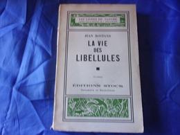 1941 JEAN ROSTAND LA VIE DES LIBELLULES LULLABY - Dieren