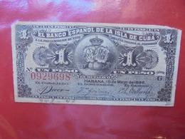 CUBA 1 PESO 1896 CIRCULER  (B.7) - Cuba