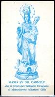 SANTINO - Maria SS. Del Carmelo - Santino Con Preghiera Come Da Scansione. - Devotion Images