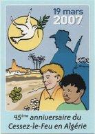MILITARIA-Carte Postale 45è Anniversaire Du Cessez Le Feu En Algérie-cachet De Paris Du 19.03.2007 - Andere Kriege