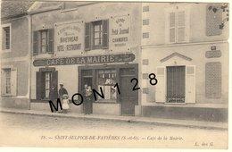 SAINT SULPICE DE FAVIERES (91)  CAFE DE LA MAIRIE - MAISON BRETHEAU (EN L'ETAT) - Saint Sulpice De Favieres