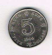 // HONG KONG  5 DOLLARS  1980 - Hong Kong