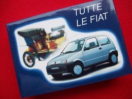 TUTTE LE FIAT  4° EDIZIONE 1991 EDIZIONE DOMUS - Motori