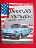 AUTOMOBILI AMERICANE DEGLI ANNI CINQUANTA NADA EDITORE - Motori