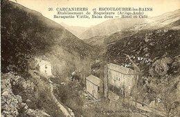 CPA - AUDE - CARCANIERES Et ESCOULOUBRE-LES-BAINS, Etabl. De Roquelaure - Sonstige Gemeinden