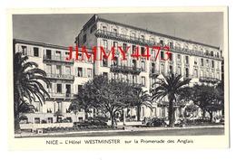 CPA - L'Hôtel WESTMINSTER Sur La Promenade Des Anglais - NICE 06 Alpes Maritimes - Imp. Gimello à Nice - Cafés, Hotels, Restaurants