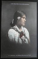 Tahiti Postcard. 2. Maraa. Ile Tahaa (Iles Sous Le Vent)  Les Beauties Polyneisiennes - Tahiti